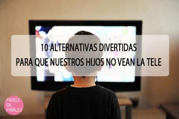 10 Alternativas divertidas para que nuestros hijos no vean la tele