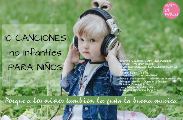 10 Canciones No Infantiles Que Les Gustan A Los Niños Disfruti