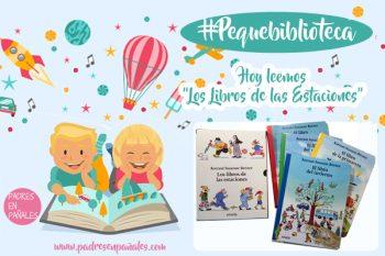 """Nuestra #Pequebiblioteca: """"Los libros de las estaciones"""" (1)"""