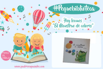 Nuestra #pequebiblioteca(5): El Monstruo de colores