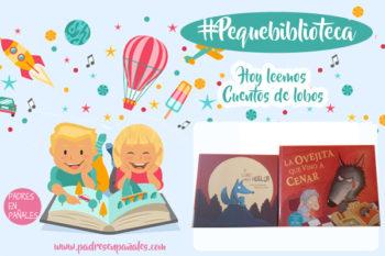 Nuestra #pequebiblioteca(4): Cuentos del lobo