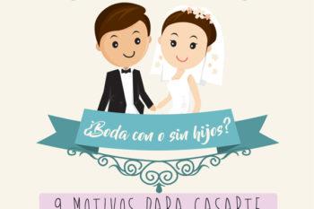 9 Motivos para casarte antes de tener hijos