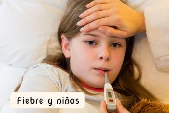 Fiebre infantil: consejos y medidas