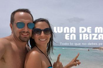 Luna de miel en Ibiza: todo lo que no puedes perderte